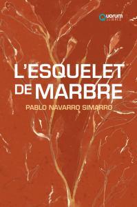 L'ESQUELET DE MARBRE