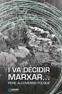 I VA DECIDIR MARXAR...