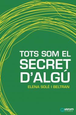 TOTS SOM EL SECRET D'ALGÚ
