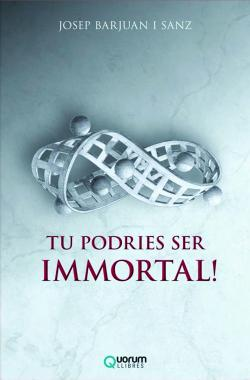 TU PODRIES SER IMMORTAL!